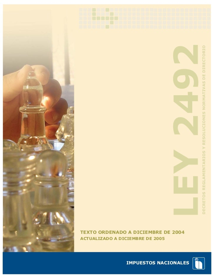 LEY 2492                                        DECRETOS REGLAMENTARIOS Y RESOLUCIONES NORMATIVAS DE DIRECTORIOTEXTO ORDEN...