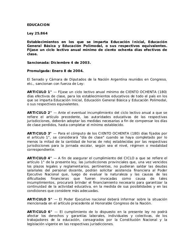 EDUCACION Ley 25.864 Establecimientos en los que se imparta Educación Inicial, Educación General Básica y Educación Polimo...