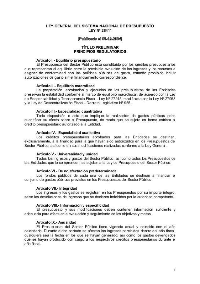 LEY GENERAL DEL SISTEMA NACIONAL DE PRESUPUESTO LEY Nº 28411 (Publicado el 08-12-2004) TÍTULO PRELIMINAR PRINCIPIOS REGULA...
