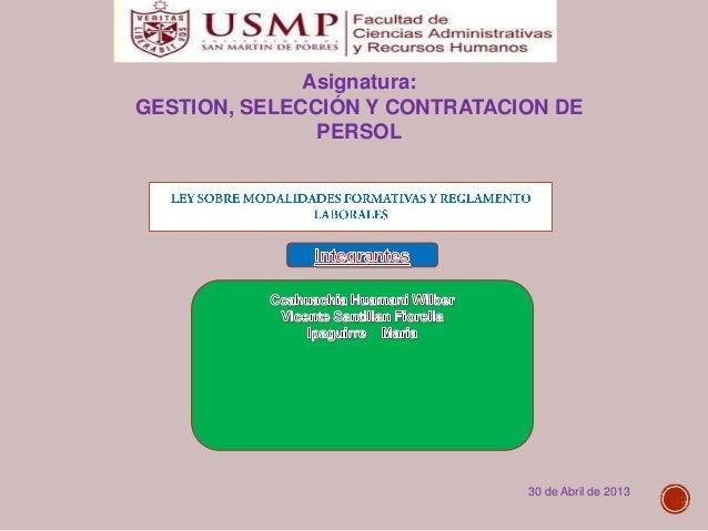 Asignatura: GESTION, SELECCIÓN Y CONTRATACION DE PERSOL  30 de Abril de 2013