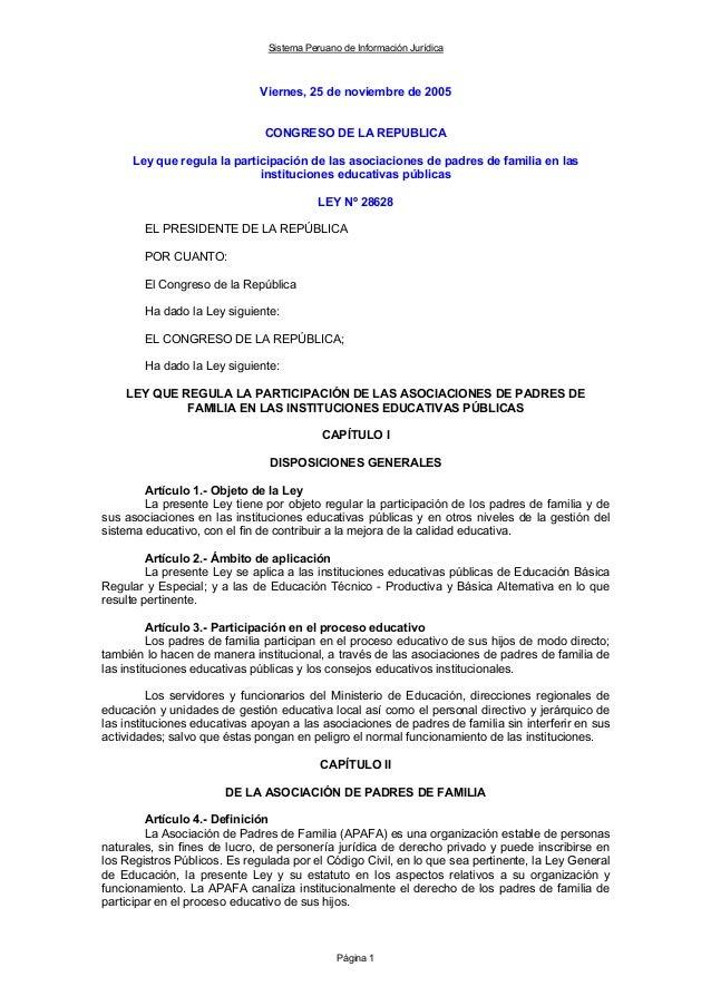 Sistema Peruano de Información Jurídica Página 1 Viernes, 25 de noviembre de 2005 CONGRESO DE LA REPUBLICA Ley que regula ...
