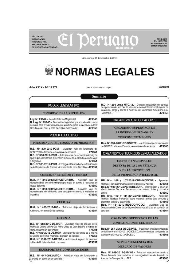 NORMAS LEGALES www.elperuano.com.pe FUNDADO EN 1825 POR EL LIBERTADOR SIMÓN BOLÍVAR Lima, domingo 25 de noviembre de 2012 ...