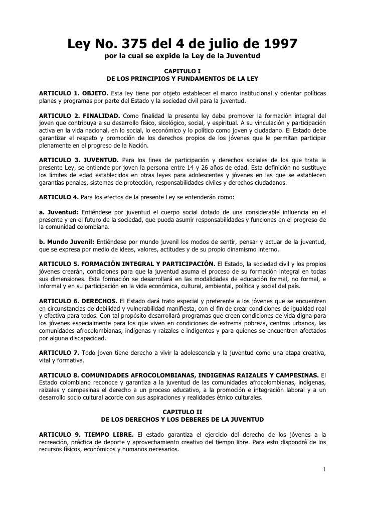 Ley No. 375 del 4 de julio de 1997                         por la cual se expide la Ley de la Juventud                    ...