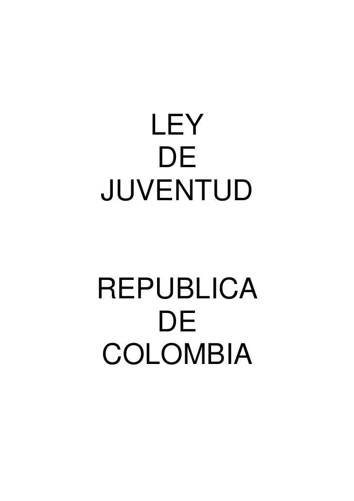 """Ley 375 de 1997 """"Ley de Juventud - Colombia"""""""