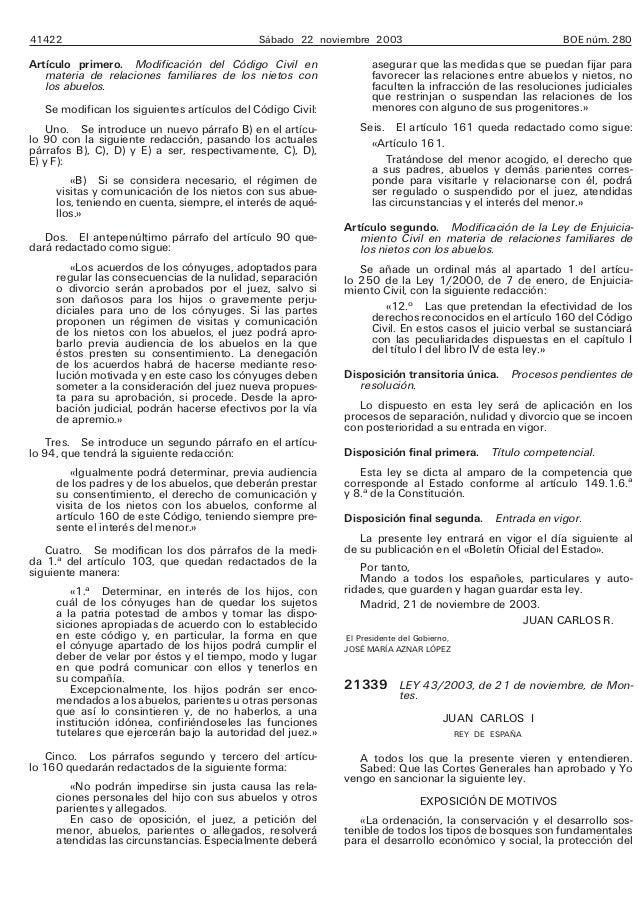 41422 Sábado 22 noviembre 2003 BOE núm. 280Artículo primero. Modificación del Código Civil enmateria de relaciones familia...