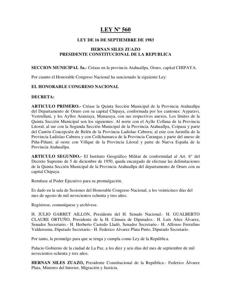 LEY Nº 560                         LEY DE 16 DE SEPTIEMBRE DE 1983                           HERNAN SILES ZUAZO           ...