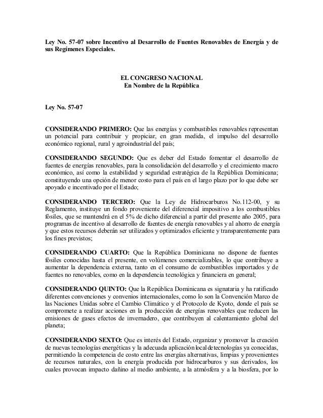 Ley No. 5707  sobre Incentivo al Desarrollo de Fuentes Renovables de Energía y de  sus Regímenes Especiales.  EL CONGRESO...