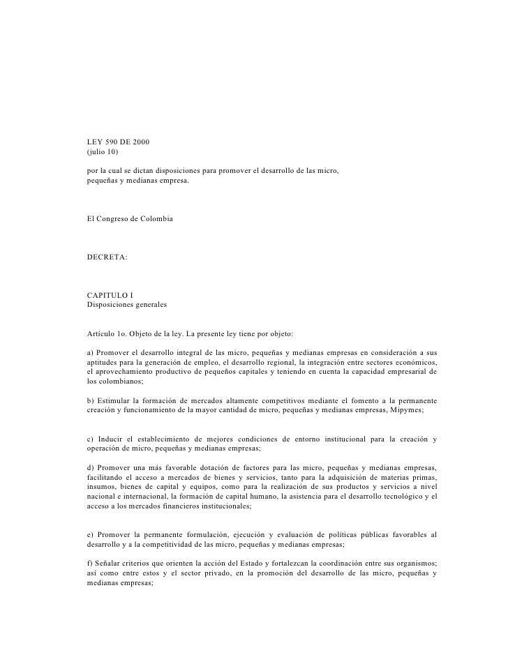 LEY 590 DE 2000 (julio 10)  por la cual se dictan disposiciones para promover el desarrollo de las micro, pequeñas y media...