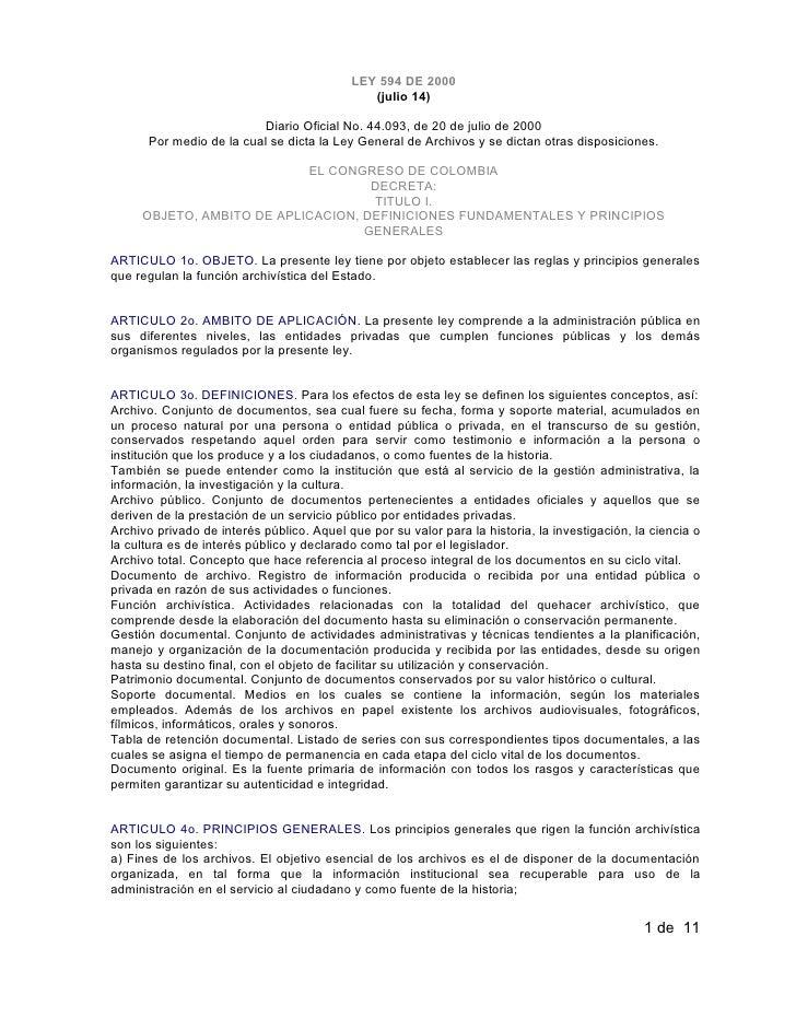 LEY 594 DE 2000                                               (julio 14)                           Diario Oficial No. 44.0...