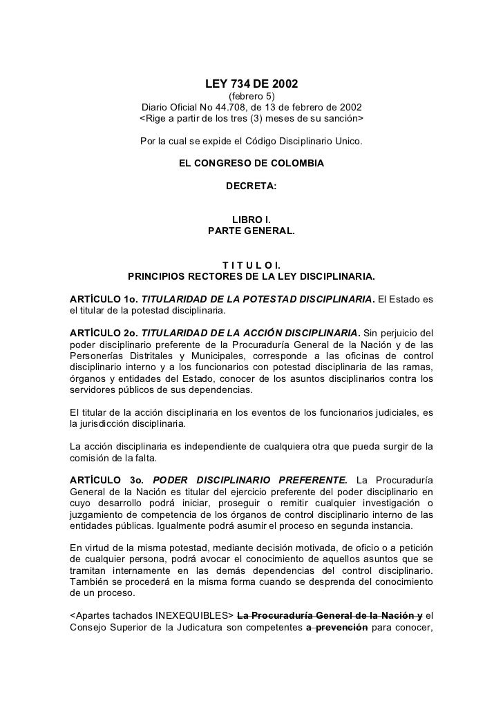 LEY 734 DE 2002                                     (febrero 5)                Diario Oficial No 44.708, de 13 de febrero ...
