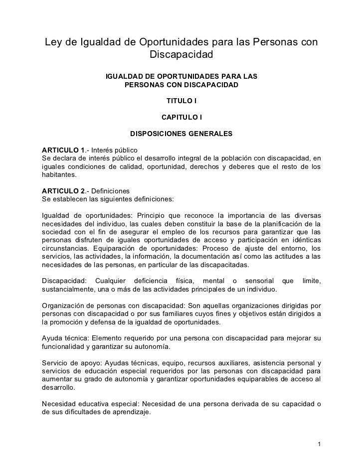 Ley de Igualdad de Oportunidades para las Personas con                     Discapacidad                     IGUALDAD DE OP...