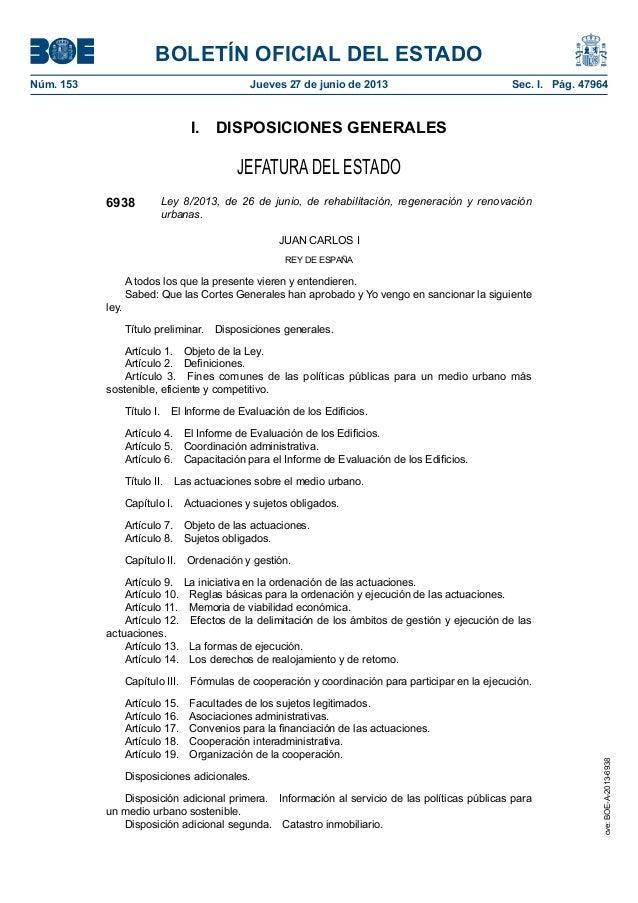 ley 8 2013, de 26 de junio, de rehabilitación, regeneración y renovación urbanas