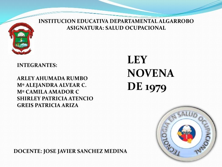INSTITUCION EDUCATIVA DEPARTAMENTAL ALGARROBO                ASIGNATURA: SALUD OCUPACIONAL INTEGRANTES:                   ...