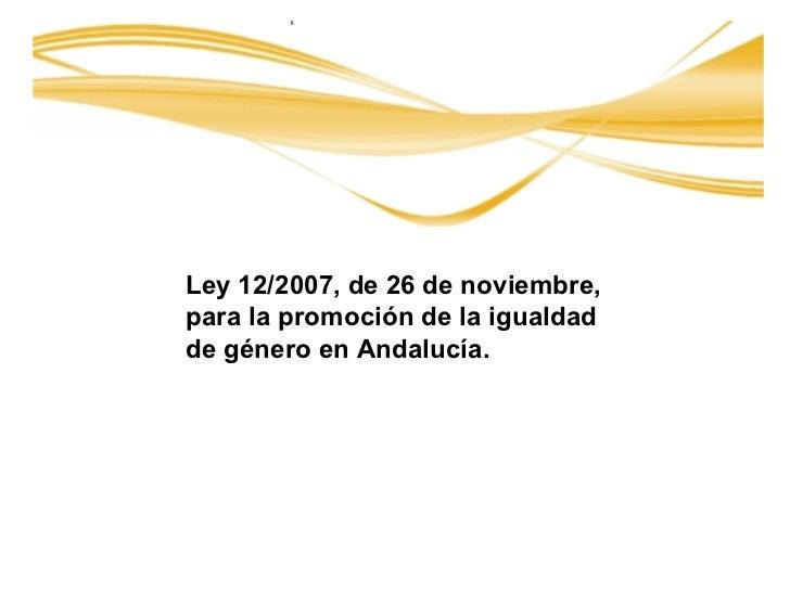 Ley andaluza iguadad de genero