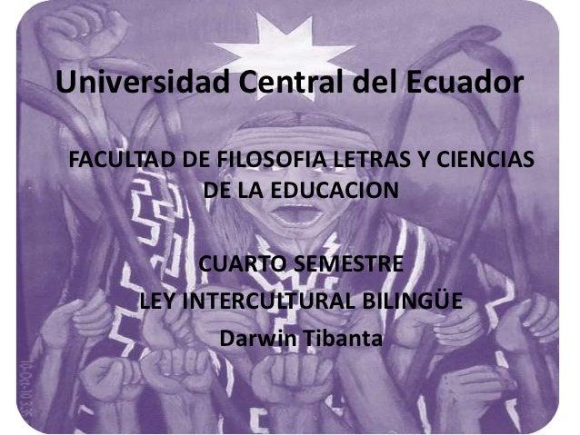 Universidad Central del EcuadorFACULTAD DE FILOSOFIA LETRAS Y CIENCIAS          DE LA EDUCACION           CUARTO SEMESTRE ...