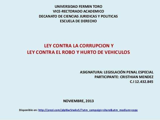 UNIVERSIDAD FERMIN TORO VICE-RECTORADO ACADEMICO DECANATO DE CIENCIAS JURIDICAS Y POLITICAS ESCUELA DE DERECHO  LEY CONTRA...