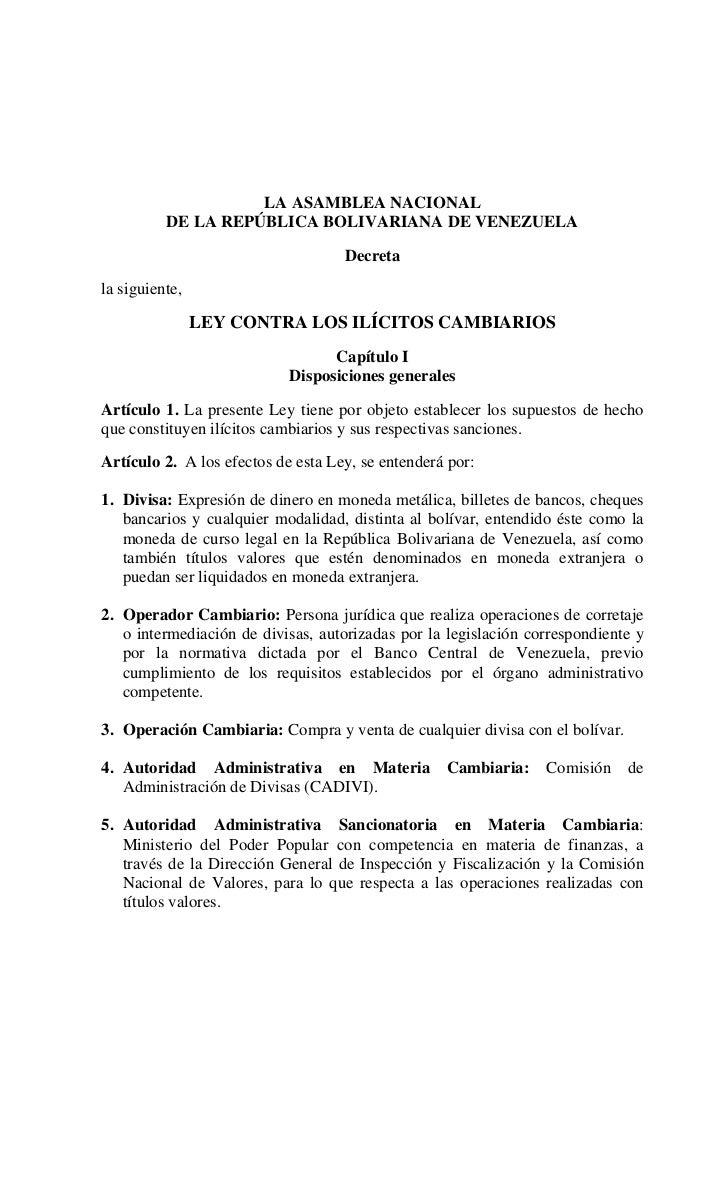 LA ASAMBLEA NACIONAL          DE LA REPÚBLICA BOLIVARIANA DE VENEZUELA                                    Decretala siguie...