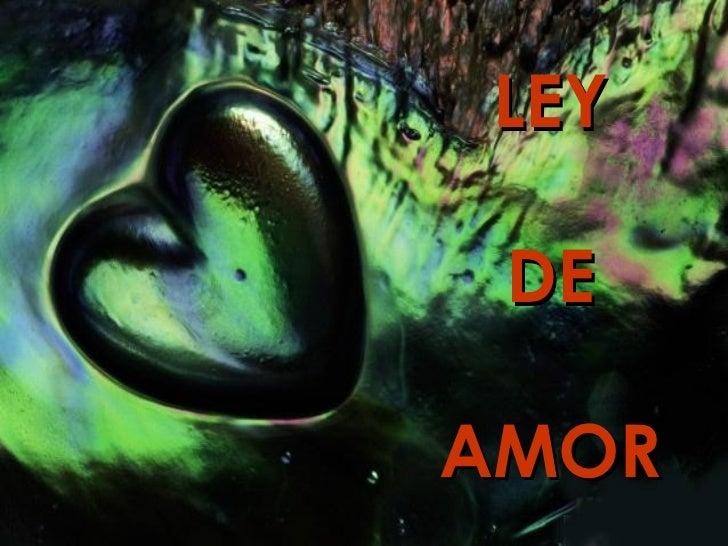 LEY DE AMOR