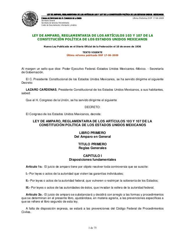 LEY DE AMPARO, REGLAMENTARIA DE LOS ARTÍCULOS 103 Y 107 DE LA CONSTITUCIÓN POLÍTICA DE LOS ESTADOS UNIDOS MEXICANOS       ...