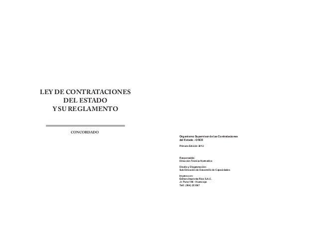 LEY DE CONTRATACIONES DEL ESTADO Y SU REGLAMENTO CONCORDADO Organismo Supervisor de las Contrataciones del Estado - OSCE P...