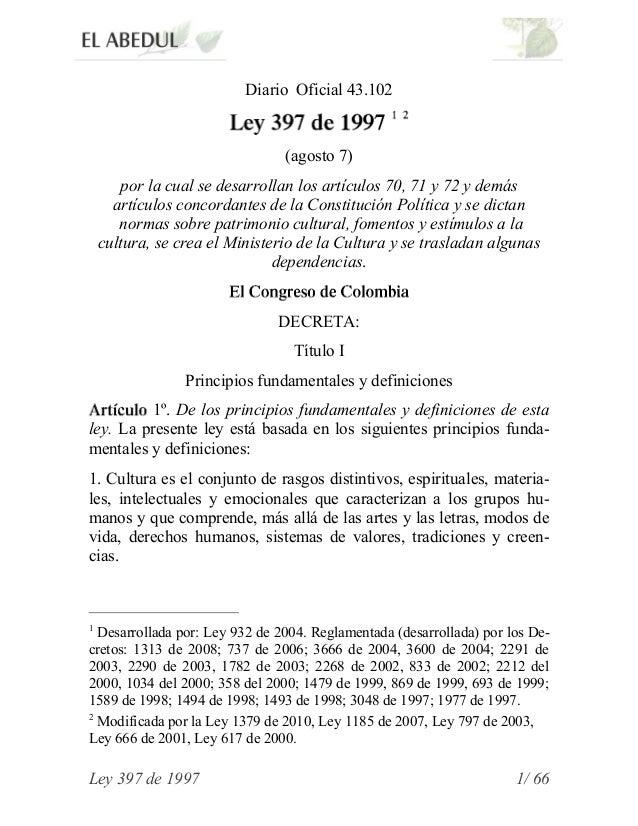 Diario Oficial 43.102                                (agosto 7)       por la cual se desarrollan los artículos 70, 71 y 72...