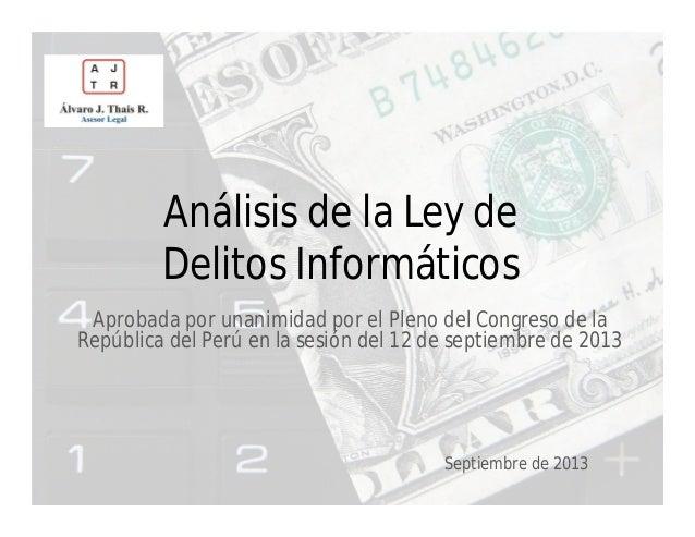 Análisis de la Ley de Delitos Informáticos aprobada por el Congreso del Perú