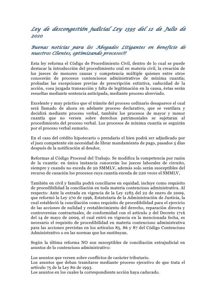 Ley de descongestión judicial Ley 1395 del 12 de Julio de 2010  Buenas noticias para los Abogados Litigantes en beneficio ...