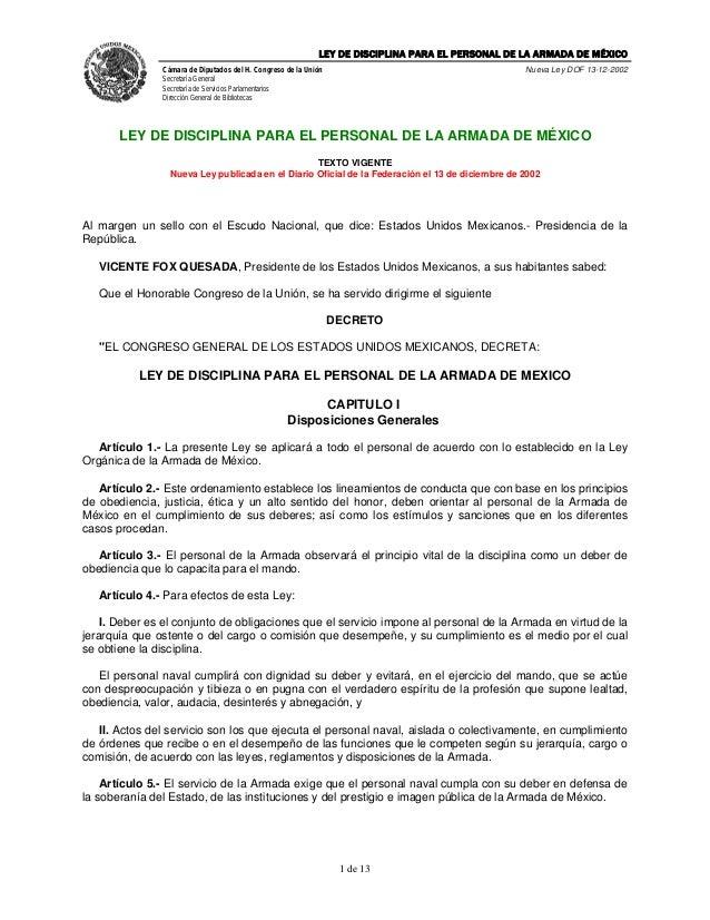 LEY DE DISCIPLINA PARA EL PERSONAL DE LA ARMADA DE MÉXICO               Cámara de Diputados del H. Congreso de la Unión   ...