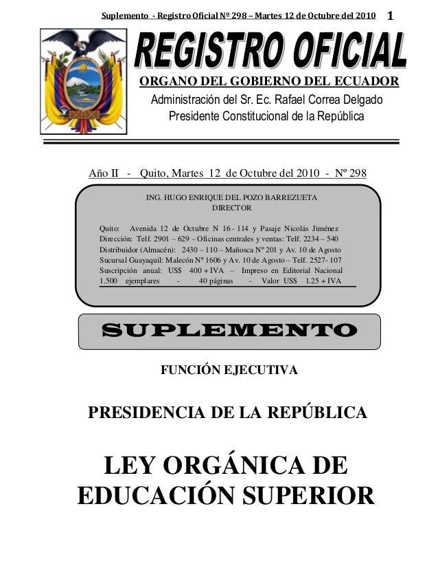 Suplemento - Registro Oficial Nº 298 – Martes 12 de Octubre del 2010 1 ORGANO DEL GOBIERNO DEL ECUADOR Administración del ...