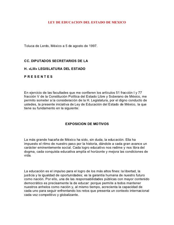 LEY DE EDUCACION DEL ESTADO DE MEXICOToluca de Lerdo, México a 5 de agosto de 1997.CC. DIPUTADOS SECRETARIOS DE LAH. «LIII...