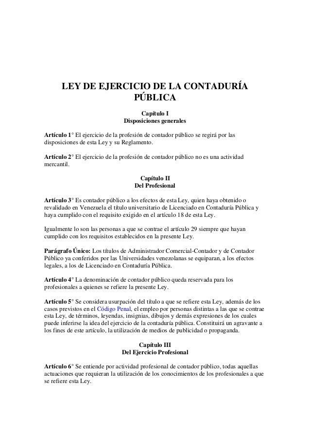LEY DE EJERCICIO DE LA CONTADURÍA                    PÚBLICA                                      Capítulo I              ...
