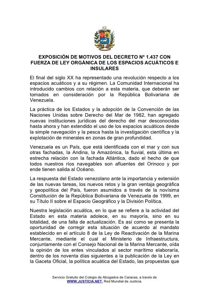 EXPOSICIÓN DE MOTIVOS DEL DECRETO Nº 1.437 CONFUERZA DE LEY ORGÁNICA DE LOS ESPACIOS ACUÁTICOS E                    INSULA...