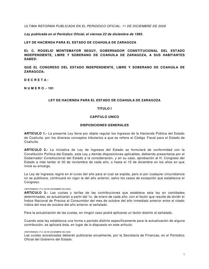 ULTIMA REFORMA PUBLICADA EN EL PERIODICO OFICIAL: 11 DE DICIEMBRE DE 2009  Ley publicada en el Periódico Oficial, el viern...