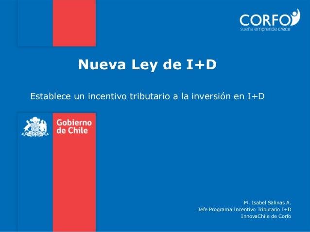 Nueva Ley de I+DEstablece un incentivo tributario a la inversión en I+D                                                 ...