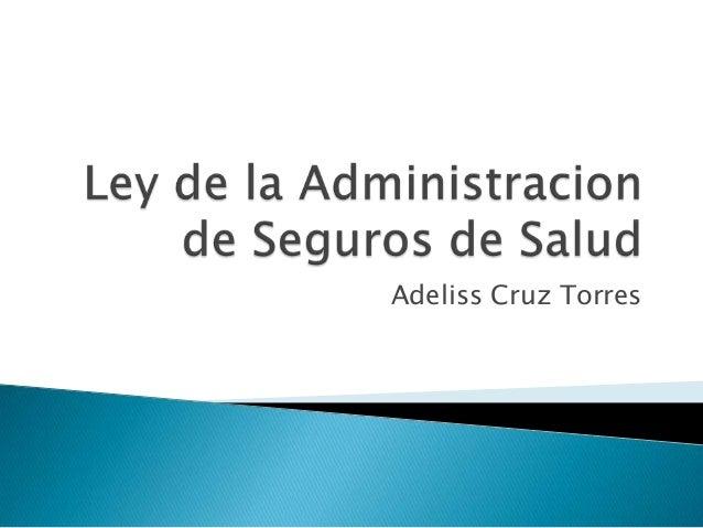 Ley de la Administración de Seguros de Salud