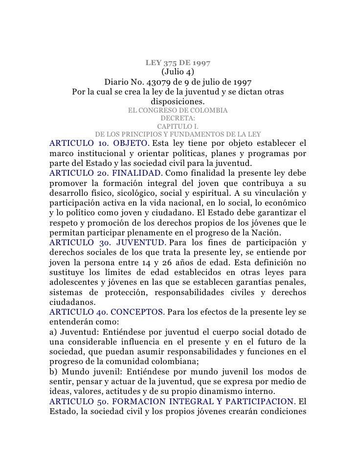 LEY 375 DE 1997                                (Julio 4)               Diario No. 43079 de 9 de julio de 1997      Por la ...