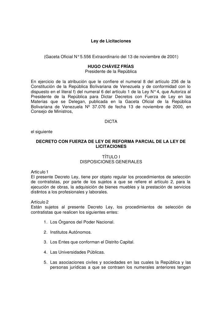 Ley de Licitaciones          (Gaceta Oficial N° 5.556 Extraordinario del 13 de noviembre de 2001)                         ...