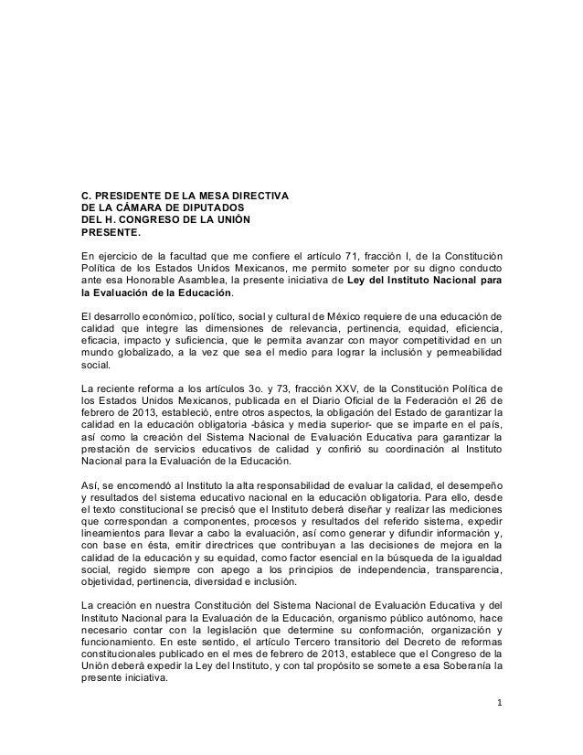 1      C. PRESIDENTE DE LA MESA DIRECTIVA DE LA CÁMARA DE DIPUTADOS DEL H. CONGRESO DE LA UNIÓN PRESENTE. En ejercicio...