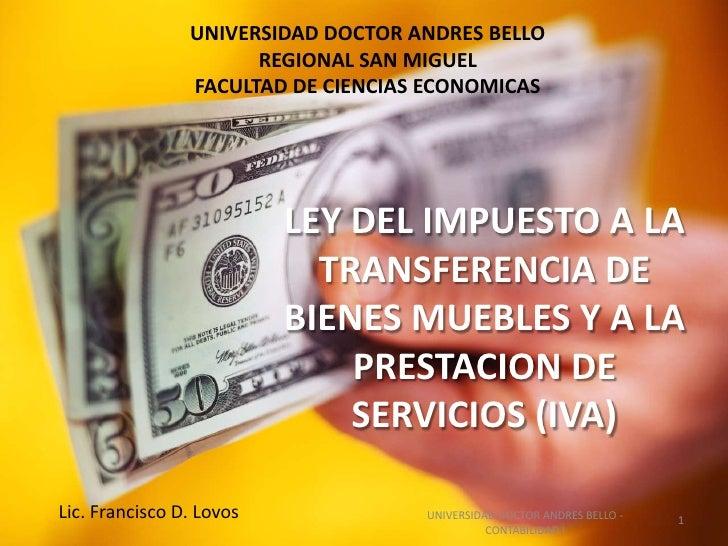 UNIVERSIDAD DOCTOR ANDRES BELLO                      REGIONAL SAN MIGUEL                FACULTAD DE CIENCIAS ECONOMICAS   ...