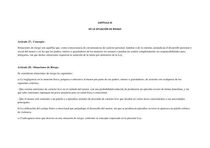 CAPÍTULO III                                                                 DE LA SITUACIÓN DE RIESGOArtículo 27.- Concep...