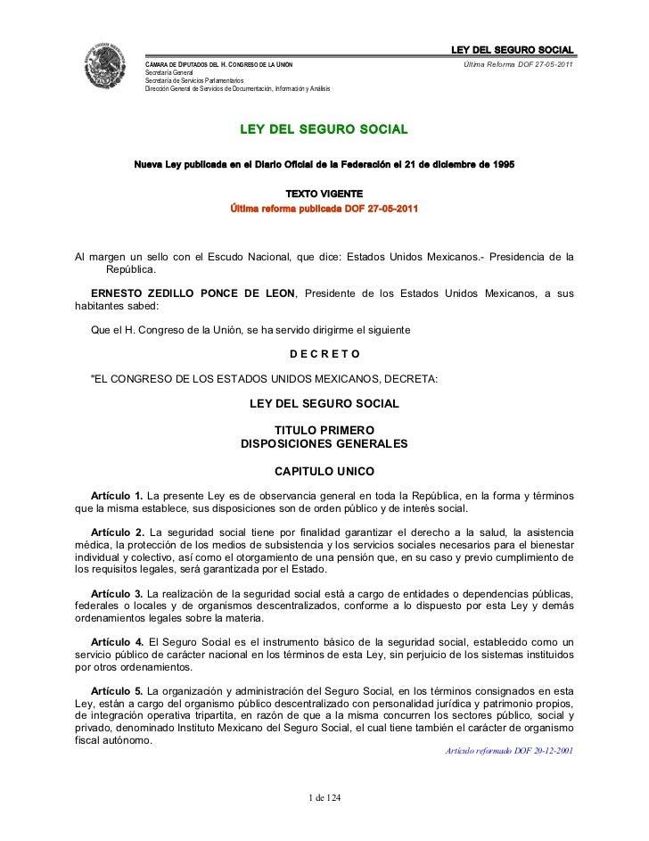 LEY DEL SEGURO SOCIAL               CÁMARA DE DIPUTADOS DEL H. CONGRESO DE LA UNIÓN                               Última R...