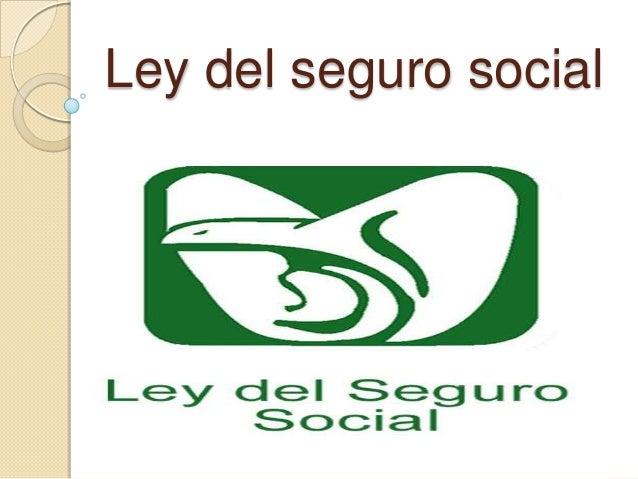 Ley del seguro social (enviar)
