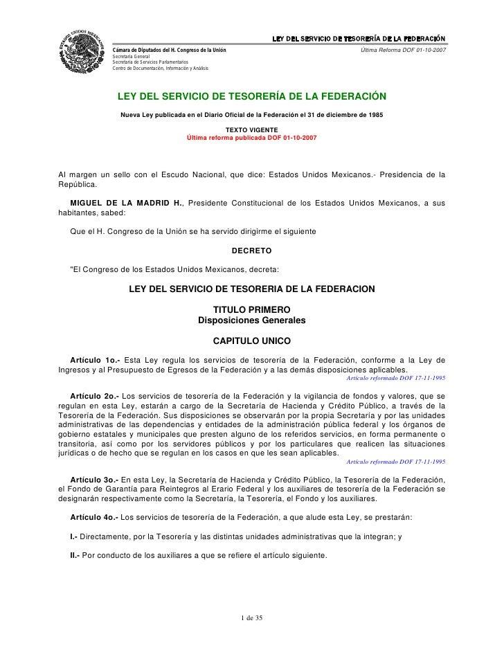 LEY DEL SERVICIO DE TESORERÍA DE LA FEDERACIÓN                Cámara de Diputados del H. Congreso de la Unión             ...