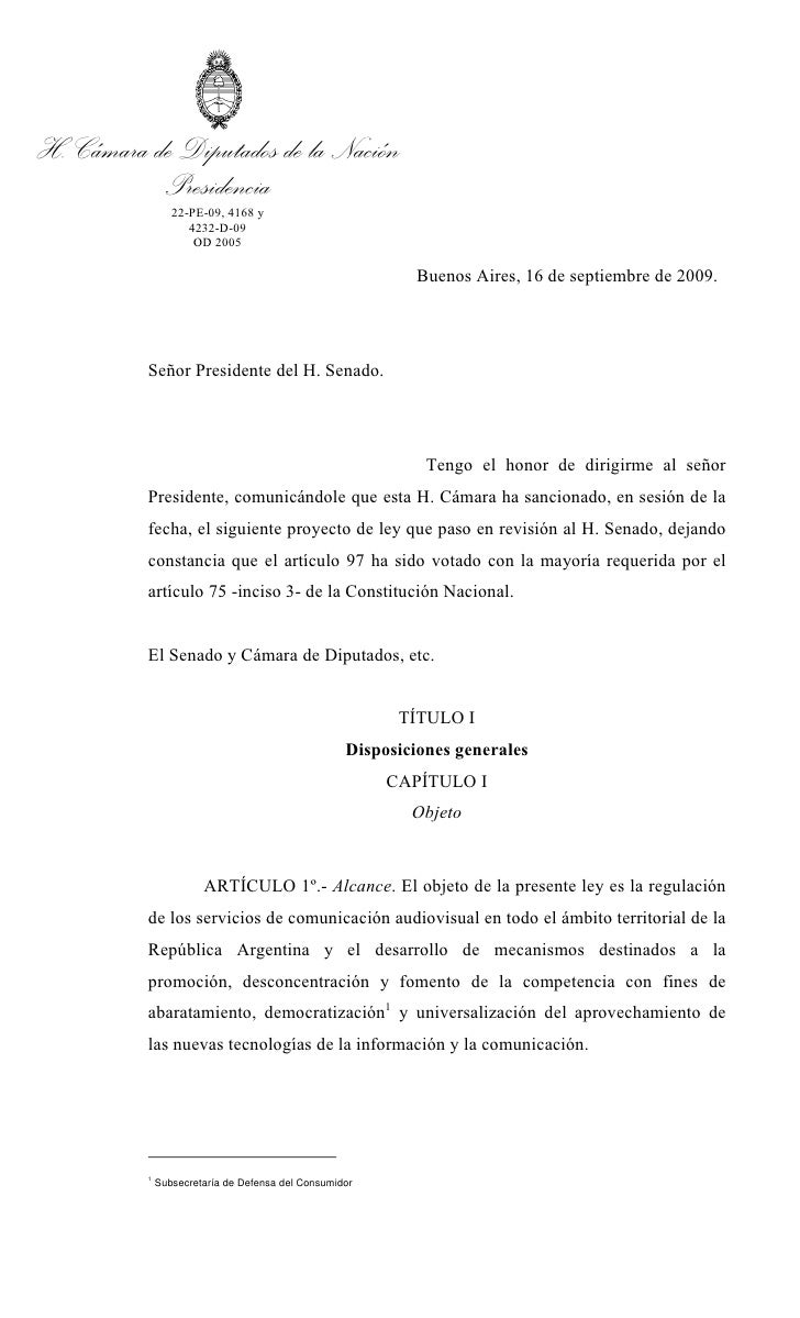 H. Cámara de Diputados de la Nación            Presidencia                  22-PE-09, 4168 y                     4232-D-09...