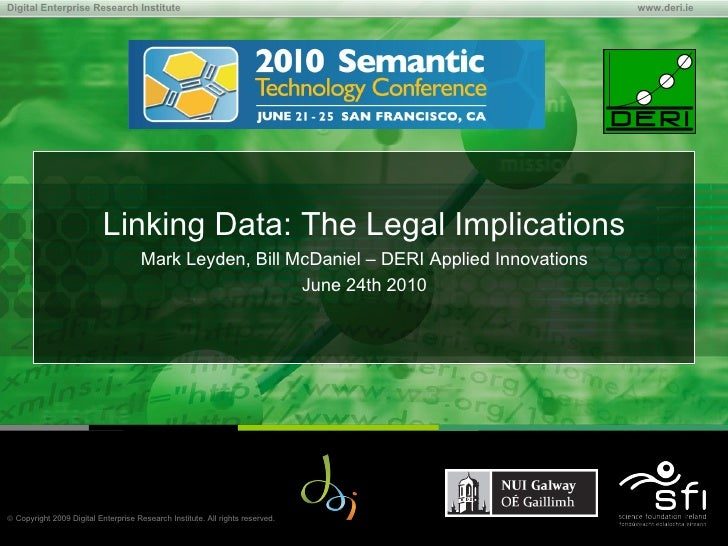 Linking Data: The Legal Implications - SemTech2010