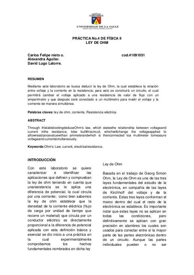 PRÁCTICA No.4 DE FÍSICA II                                     LEY DE OHMCarlos Felipe nieto o.                           ...
