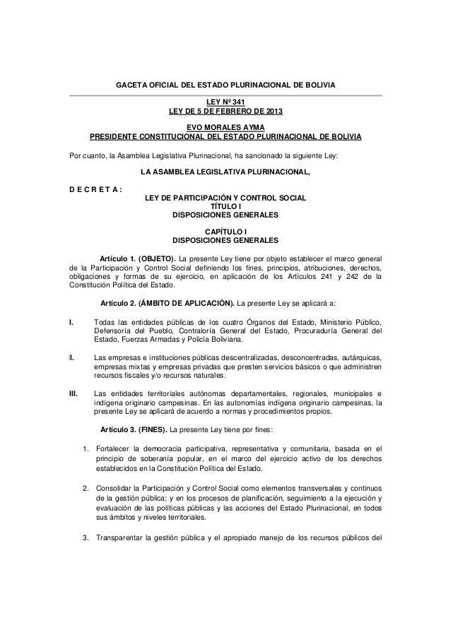 GACETA OFICIAL DEL ESTADO PLURINACIONAL DE BOLIVIA                                           LEY Nº 341                   ...
