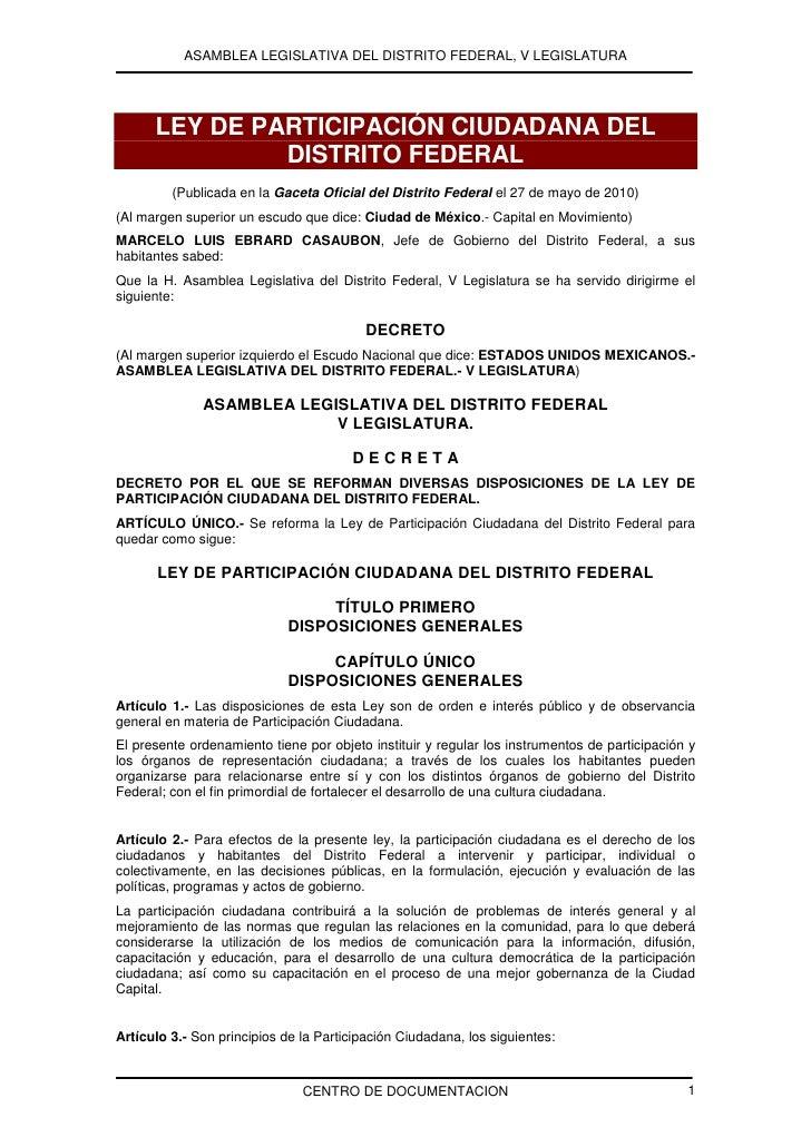 ASAMBLEA LEGISLATIVA DEL DISTRITO FEDERAL, V LEGISLATURA      LEY DE PARTICIPACIÓN CIUDADANA DEL               DISTRITO FE...