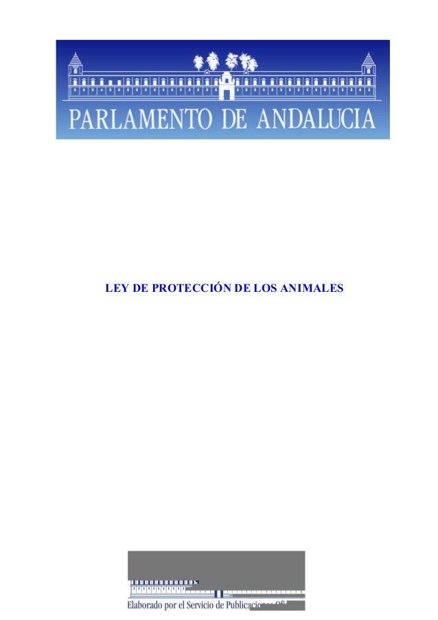 LEY DE PROTECCIÓN DE LOS ANIMALES
