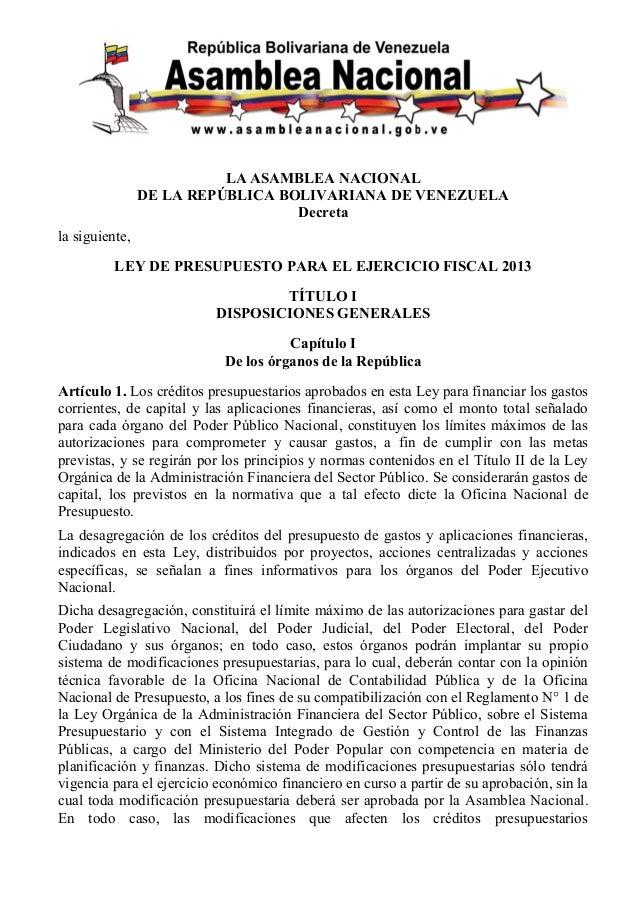 LA ASAMBLEA NACIONAL                DE LA REPÚBLICA BOLIVARIANA DE VENEZUELA                                  Decretala si...